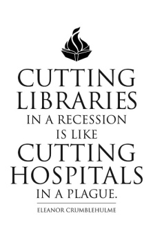 Cutting Libraries in a Recession is like Cutting Hospitals in a Plague by Daniel Solis. Used under CC-BY.